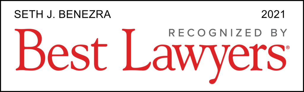 Seth J. Benezra recognized by Best Lawyers 2021